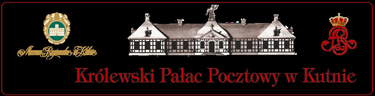 Królewski Pałac Pocztowy w Kutnie